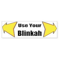 Use Your Blinkah (bumper) Bumper Bumper Sticker