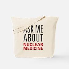 Nuclear Medicine Tote Bag
