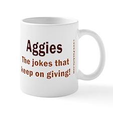 Aggies - THE Jokes. Mug