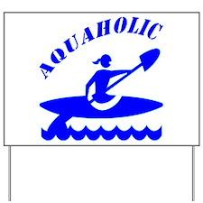 Aquaholic Kayak Girl Yard Sign