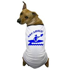 Aquaholic Kayak Girl Dog T-Shirt
