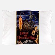 house on haunted hill Pillow Case