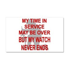 My Watch Never Ends 3 Car Magnet 20 x 12