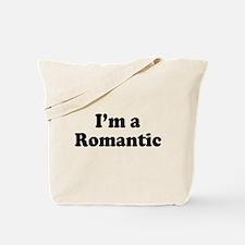 Im a Romantic: Tote Bag