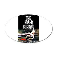 the killer shrews Wall Decal