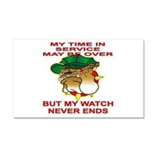 My Watch Never Ends 1 Car Magnet 20 x 12