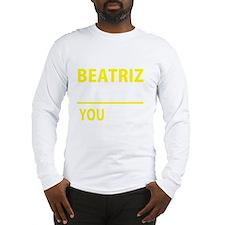 Unique Beatriz Long Sleeve T-Shirt