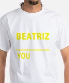 Cute Beatriz Shirt