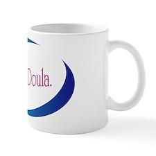Hire A Doula Mug