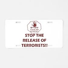 Stop Terrorist Releases Aluminum License Plate