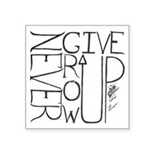 """never give up/grow up 3 Square Sticker 3"""" x 3"""""""