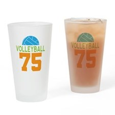 Volleyball player number 75 Drinking Glass