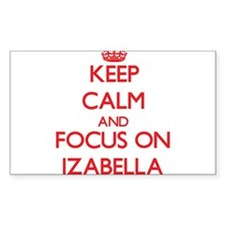 Keep Calm and focus on Izabella Decal