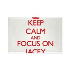Keep Calm and focus on Jacey Magnets