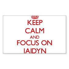 Keep Calm and focus on Jaidyn Decal