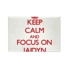 Keep Calm and focus on Jaidyn Magnets