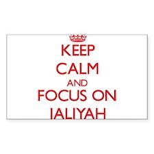 Keep Calm and focus on Jaliyah Decal