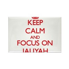 Keep Calm and focus on Jaliyah Magnets