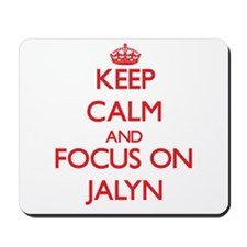 Keep Calm and focus on Jalyn Mousepad