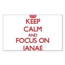 Keep Calm and focus on Janae Decal