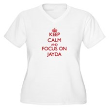 Keep Calm and focus on Jayda Plus Size T-Shirt
