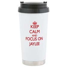 Keep Calm and focus on Jaylee Travel Mug