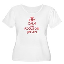Keep Calm and focus on Jaylyn Plus Size T-Shirt
