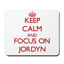 Keep Calm and focus on Jordyn Mousepad