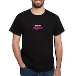 Due In August - Pink Dark T-Shirt