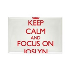 Keep Calm and focus on Joslyn Magnets