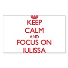 Keep Calm and focus on Julissa Decal