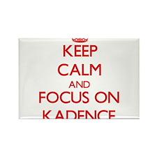 Keep Calm and focus on Kadence Magnets