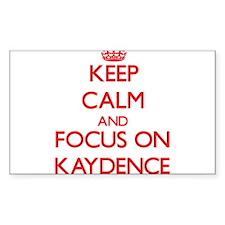 Keep Calm and focus on Kaydence Decal