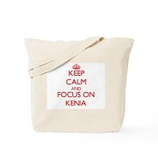 Keep Calm and focus on Kenia Tote Bag