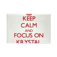 Keep Calm and focus on Krystal Magnets