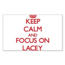 Keep Calm and focus on Lacey Decal