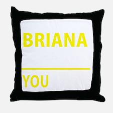 Cute Briana Throw Pillow