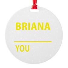 Cute Briana Ornament