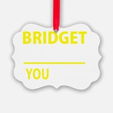 Cute Bridget Ornament