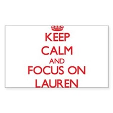 Keep Calm and focus on Lauren Decal