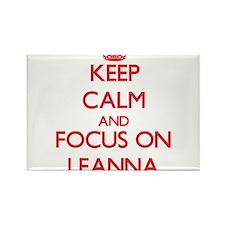 Keep Calm and focus on Leanna Magnets