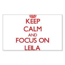 Keep Calm and focus on Leila Decal