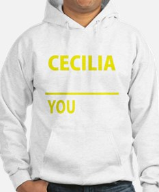 Funny Cecilia Hoodie