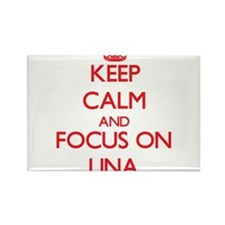 Keep Calm and focus on Lina Magnets