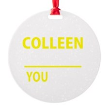 Cute Colleen Round Ornament