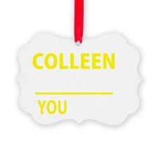 Cute Colleen Picture Ornament
