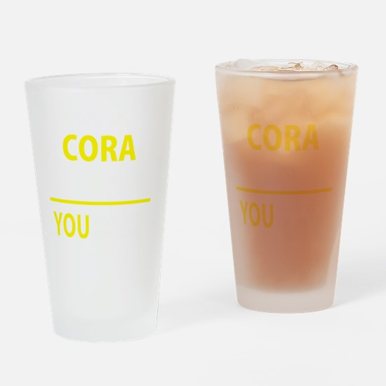 Funny Cora Drinking Glass