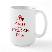 Keep Calm and focus on Lyla Mugs