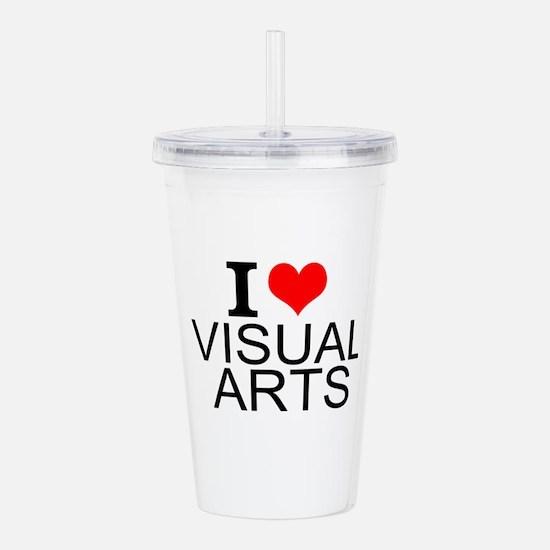 I Love Visual Arts Acrylic Double-wall Tumbler