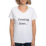 Coming Soon Women's V-Neck T-Shirt